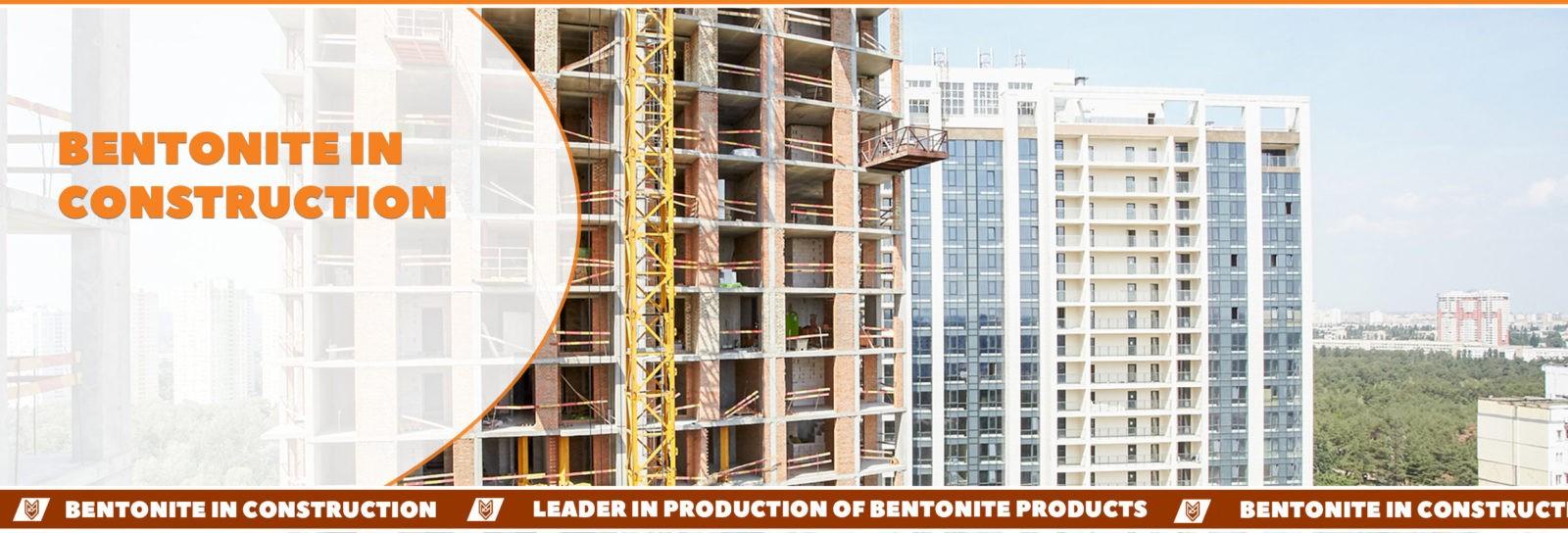 Bentonite in construction